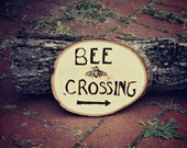 Bee Crossing Beekeepers and Garden Wood Burned Large Sign