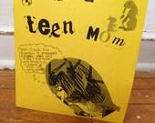 I was a teen mom perzine zine