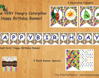 INSTANT DOWNLOAD - Printable VERY Hungry Caterpillar Happy Birthday Banner