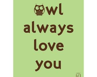 8x10 Owl Always Love You poster (Digital) - Green