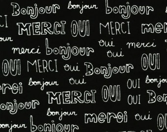 "Robert Kaufman ""Mon Amie"" French Words in Black 1 Yard Cut"