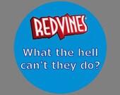 """Starkid AVPM 1.5"""" Button - Redvines"""