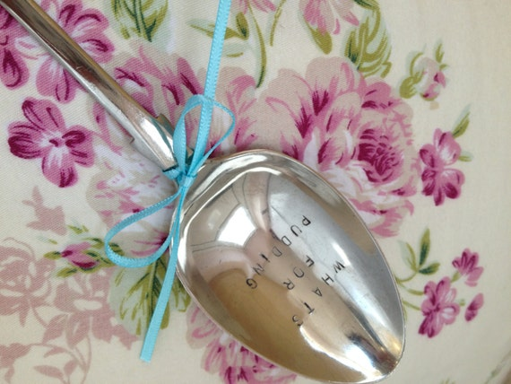 Vintage Hand Stamped 'What's For Pudding' Serving Spoon
