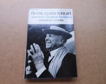 Frank Lloyd Wright America's Greatest Architect 1st Ed. 1965 Hardback  Author Herbert Jacobs Collectible Mid Century Book