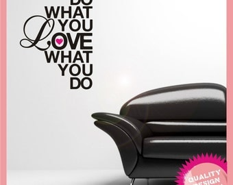Do what you love vinyl wall decal sticker