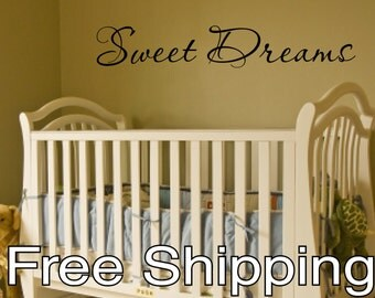 SWEET DREAMS vinyl wall sticker decal baby nursery children decor quote Free Shipping