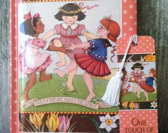 """Mary Englebreit Matching journal Blank Book and Bookmark - """"One Touch of Nature Makes the Whole World Kin"""""""