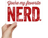 Nerdy Valentine's Day Card Favorite Nerd Greeting Card Geekery Nerdy Funny Valentines Day Geeky Card You're My Favorite Nerd Kraft Envelope