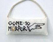 "Two-Sided Lord of the Rings ""Gone to Mordor"" Door Hanger Chart for Cross Stitch"