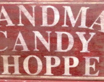 Vintage look and distressed Candy Shoppe sign