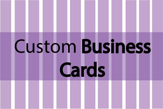 Custom Designed Business Cards- 3 Day Only Sale 1/2 OFF
