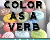 Color as a Verb Online Workshop