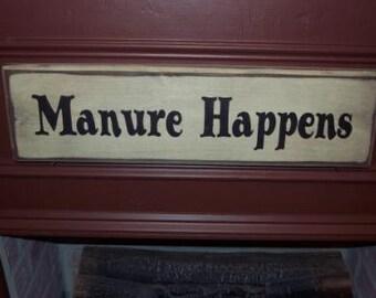 Manure Happens primitive sign