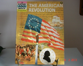 The How  And Why Wonder Book Of The American Revolution, Number 5042 - Vintage Books - American Revolution Books