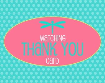 Matching Thank You Card 4x6 or 5x7