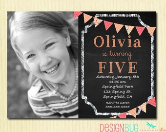 Chalkboard 1st Birthday Girl Invitation - ANY Age Custom Chalkboard with Pink, Orange Bunting Photo Invitation -  Printable Invite