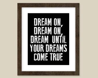 Dream On - Aerosmith Lyric Poster -  8 x 10 inspirational quote print - music lyric art -  Saying art