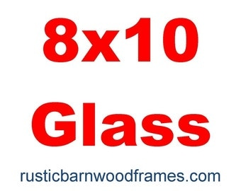 8x10 glass reduced shipping if purchased with our frame