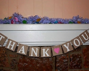 THANK YOU BANNER  Rustic Banner  Wedding Banner - Engagement Party Decoration - Photo Prop