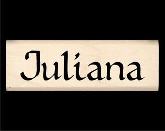 Name Stamp - Juliana
