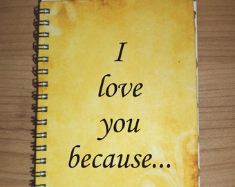 Couples Journal I love you because Journa, Notebook Love Notes Say Anything Wedding Custom Quote Handmade Paper