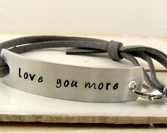 Love You More Bracelet, Stamped Leather Bracelet, Personalized Jewelry, Mothers Day Gift