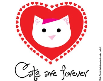 Cats are forever, sticker 3.9 x 3.9 in