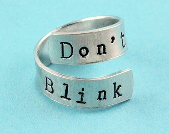 SALE - Don't Blink Ring - Adjustable Twist Aluminum Ring - Handstamped Ring - Mother's Day Gift - Size 5, 6, 7, 8, 9, 10, 11, 12, 13, 14, 15