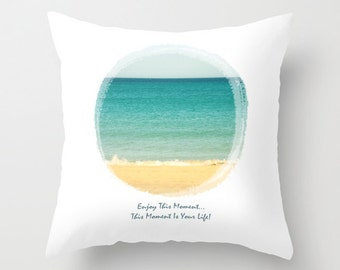 """Throw Pillow Cover Enjoy This Moment 16""""x16"""" inch Photography 100% SpunPolyester white beach sea sky words vintage sand beige blue turquoise"""