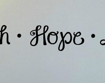 Faith Hope Love - Vinyl Wall Decal Lettering Graphic