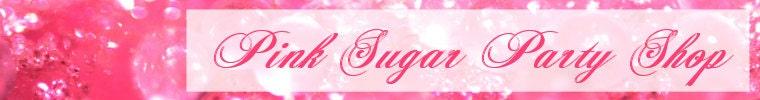 Pink Sugar Party Shop