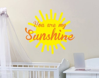 You are my sunshine Vinyl Wall Decal by Wall Jems Wall Decals