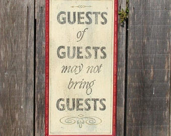 Humorous Vintage style guest sign