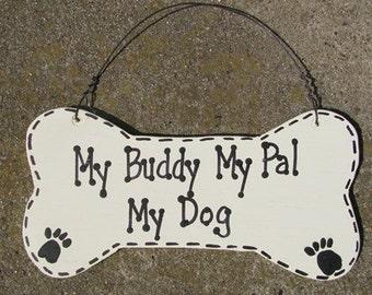 DB4- My Buddy My Pal My Dog Bone