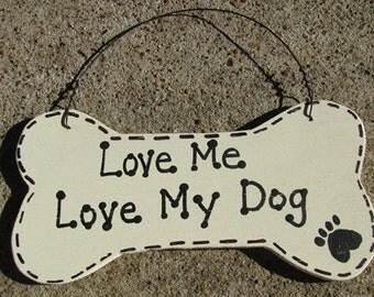 DB21 - Love Me Love My  Dog Bone