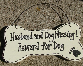DB3  - Dog and Husband Missing Reward for  Dog Bone