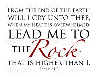 """Psalm 61:2 - """"Lead me to the Rock"""" - KJV - 8""""x10"""" - Printable DOWNLOAD"""