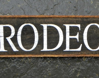 RODEO Sign, Western Home Decor, Children's Decor, Cowboy, Indoor and Outdoor Signs, Wall Art