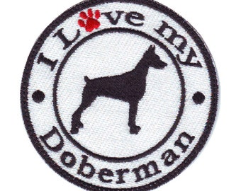 I Love My Doberman Embroidered Sew On Dog Patch