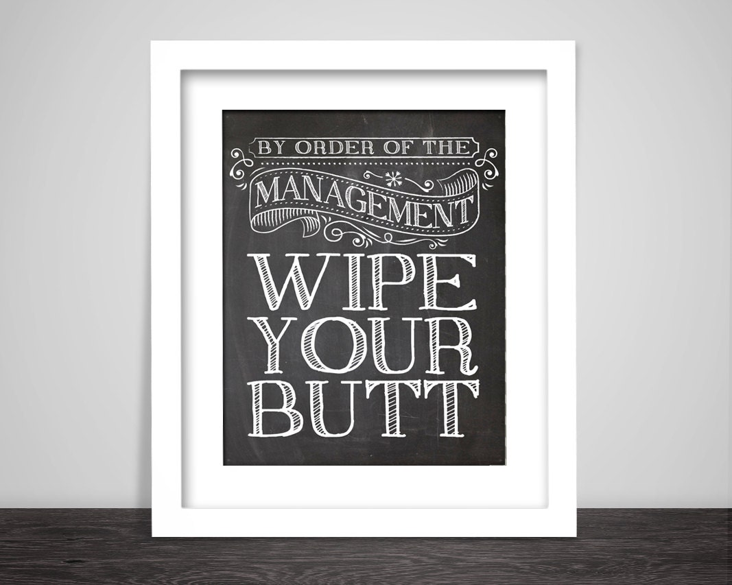 Kids bathroom art baby bathroom wipe your butt quote art for Bathroom wall decor quotes