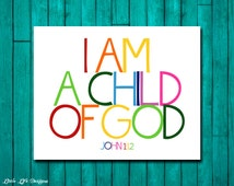 Christian Wall Art. Children's Room Decor. I am a child of God. Kids Room Decor. Rainbow. John 1:12. Nursery Decor. Bible Verse. 2 Versions!