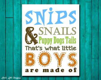 Boys Nursery Decor. Children's Wall Art. Snips and Snails and Puppy Dogs Tails that's what little BOYS are made of. Little Boy Wall Art.