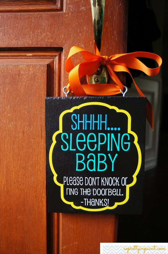 Shhhh.... Sleeping Baby Please Don't Knock Or Ring The Doorbell Sign
