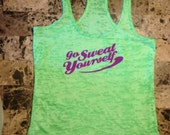 Go Sweat Yourself lime green burnout racer back tank