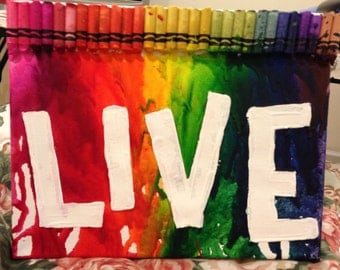 """Melted Crayon Art """"LIVE"""""""