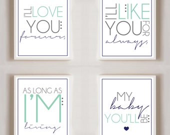 I'll Love You Forever, I'll Like You For Always | Book Quote | Set Of Four | 8x10 Prints | Poster |