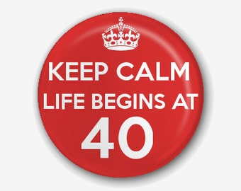 Keep Calm Birthday Pin Badge/ Magnet