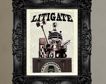 """Dictionary Page Print: """"Judge Dalek - Demands you to Litigate Litigate"""" - up-cycled vintage book page, whimsical, geek gift, Doctor Who Fans"""