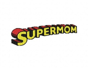INSTANT DOWNLOAD Supermom Machine Embroidery Design