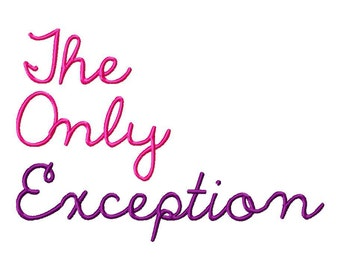 INSTANT DOWNLOAD The Only Exception Machine Embroidery Font Set Includes 3 Sizes